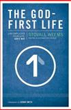 The God-First Life, Stovall Weems, 0310320097