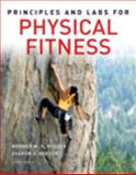 Principles and Labs for Physical Fitness, Hoeger, Wener W. K. and Hoeger, Sharon A., 049556009X