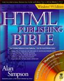 HMTL Publishing Bible, Windows 95 Edition, Simpson, Alan, 0764530097