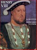 Henry the Eighth and His Wives, Bellerophon Books Staff, 0883880091