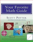 Your Favorite Math Guide, Scott Potter, 1453880097