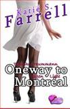 Oneway to Montréal, Katie S. Farrell, 1492250090