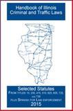 Handbook of Illinois Laws,, 1613710097