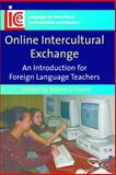 Online Intercultural Exchange : An Introduction for Foreign Language Teachers, , 1847690092