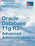 Oracle Database 11g R2 Advanced Administration, Sideris Courseware Corp., 1936930099