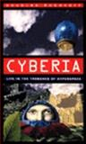 Cyberia : Life in the Trenches of Cyberspace, Rushkoff, Douglas, 0062510096