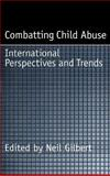 Combatting Child Abuse : International Perspectives and Trends, , 0195100093