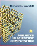 Projects in Scientific Computation, Crandall, Richard E., 0387950095