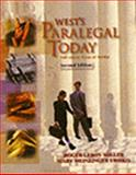 West's Paralegal Today : The Legal Team at Work, Roger LeRoy Miller, Mary Meinzinger Urisko, 0766810097