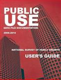 Public Use Data File Documentation 2006-2010 National Survey of Family Growth, Centers For Disease Control And Preventi, 1493610090