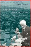 Landscapes and Labscapes : Exploring the Lab-Field Border in Biology, Kohler, Robert E., 0226450104