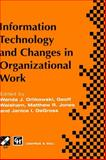 Information Technology and Changes in Organizational Work, , 0412640104