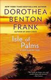 Isle of Palms, Dorothea Benton Frank, 0425200108