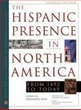 The Hispanic Presence in North America (La Presencie Espanol en los Estados Unidos) : From 1492 to Today, Fernandez-Shaw, Carlos M. and Rosales, Gerardo P., 0816040109
