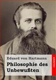 Philosophie des Unbewußten, Eduard von Hartmann, 1495330109