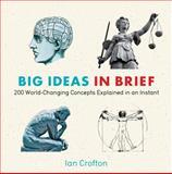 Big Ideas in Brief, Ian Crofton, 1623650100