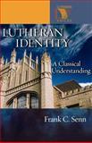 Lutheran Identity, Frank C. Senn, 0806680105