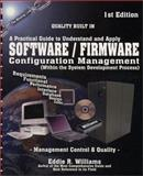 Software/Firmware Configuration Management Within the System Development Process : Management Control and Quality, Williams, Eddie R., 0971540101