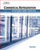 Commercial Refrigeration for Air Conditioning Technicians, Wirz, Dick, 140188010X