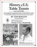 History of U. S. Table Tennis Volume 10, Tim Boggan, 1496000102