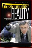 Programming Reality : Perspectives on English-Canadian Television, , 1554580102