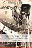 Disney's Grand Tour : Walt and Roy's European Vacation, Summer 1935, Ghez, Didier, 1941500102