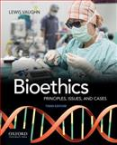 Bioethics 3rd Edition