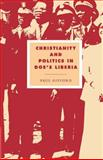 Christianity and Politics in Doe's Liberia 9780521520102