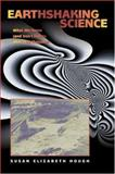 Earthshaking Science - What We Know (And Don't Know) about Earthquakes 9780691050102