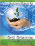 Laboratory Manual for Soil Sciences Agricultural and Environmental Principles, Thien, Steve and Graveel, John, 075755010X