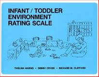 Infant Toddler Environment Rating Scale, Harms, Thelma and Cryer, Debby, 0807730106
