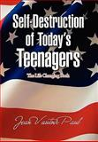 Self-Destruction of Today's Teenagers, Jean Vautoir Paul, 1436380103