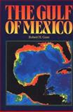 The Gulf of Mexico, Robert H. Gore, 1561640107
