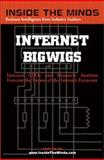 Internet Bigwigs, Aspatore Books Staff and InsideTheMind.com Staff, 1587620103