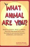What Animal Are You?, Jeremy Bronson, 1587860104