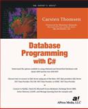 Database Programming with C#, Thomsen, Carsten Torben, 1590590104