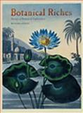 Botanical Riches : Stories of Botanical Exploration, Aitken, Richard, 1848220103
