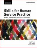 Skills for Human Service Practice : Working with Individuals, Groups, and Communities, O'Hara, Agi and Weber, Zita, 0195430107