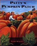 Patty's Pumpkin Patch, Teri Sloat, 0399230106