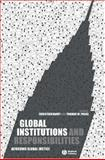 Global Institutions and Responsibilities : Achieving Global Justice, , 1405130105