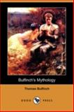 Bulfinch's Mythology, Thomas Bulfinch, 1409950107