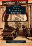 Early Paramount Studios, E. J. Stephens and Michael Christaldi, 1467130109