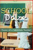 School Daze, Laurie Coker, 1484100107