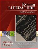 English Literature CLEP Test Study Guide - PassYourClass, PassYourClass, 1614330107