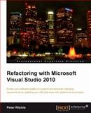 Refactoring with Microsoft Visual Studio 2010, Antal, Barzan Tony and Ritchie, Peter, 1849680108