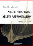 Methods of Shape-Preserving Spline Approximation, Kvasov, Boris I, 9810240104