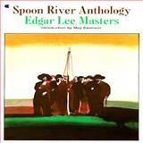 Spoon River Anthology, Edgar Lee Masters and Master, 0020700105
