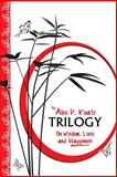 The Alex P. Keats Trilogy on Wisdom Love, and Happiness, Alex Keats, 0615960103