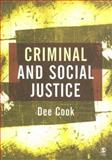 Criminal and Social Justice, Cook, Dee, 0761940103
