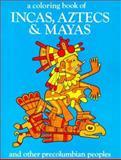 Incas, Aztecs, and Mayas, Bellerophon Books Staff, 0883880105
